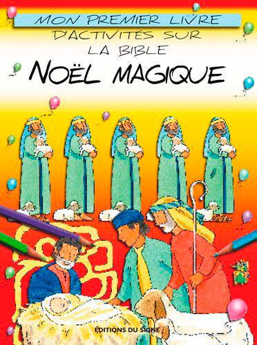 Mon Premier Livre D'activités Sur La Bible ; Noël Magique