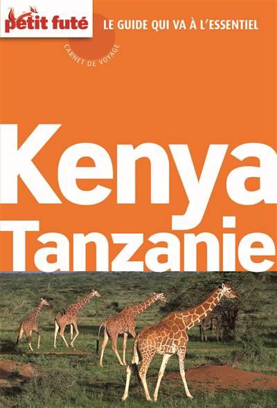 Guide Petit Fute ; Carnets De Voyage ; Kenya - Tanzanie (édition 2015)