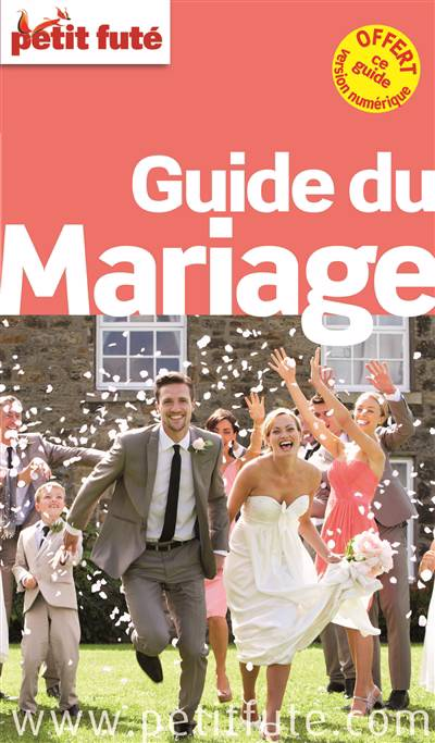 Guide Petit Fute ; Thematiques ; Guide Mariage (édition 2015)