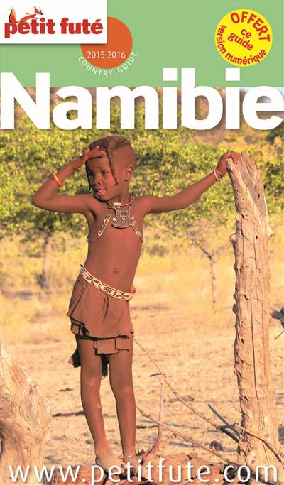 Guide Petit Fute ; Country Guide ; Namibie (édition 2015-2016)