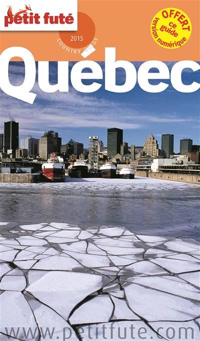 Guide Petit Fute ; Country Guide ; Québec (édition 2015)