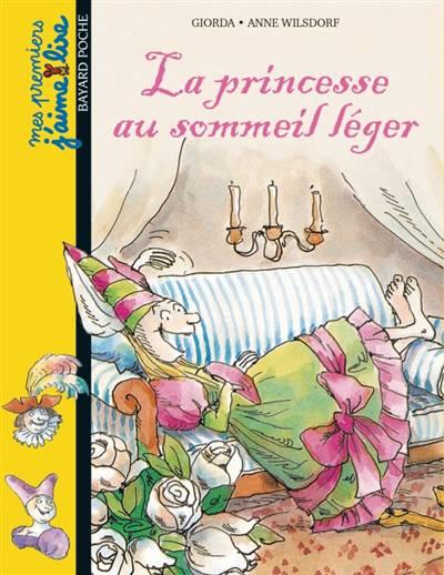 La Princesse Au Sommeil Léger