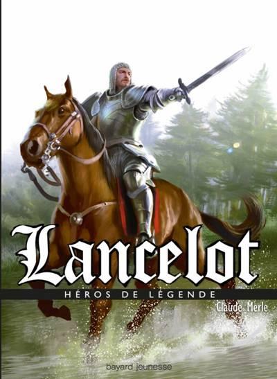 Lancelot, Le Chevalier