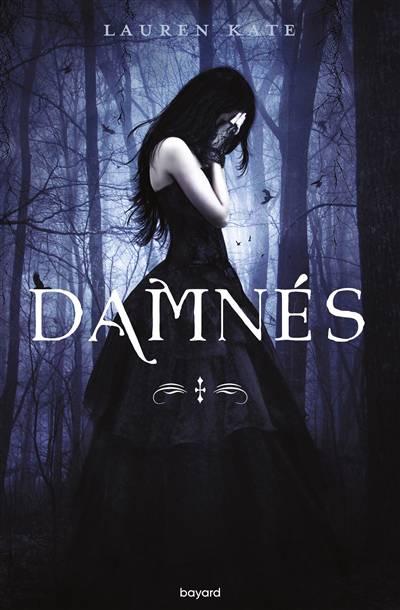 Damnés T.1