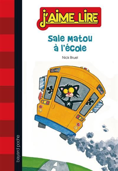 Sale Matou à L'école