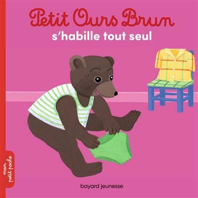 Petit Ours Brun S'habille Seul