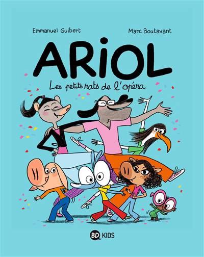 Ariol T.10 ; Les Petits Rats De L'opéra