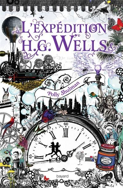 La Malédiction Grimm T.2 ; L'expédition Wells
