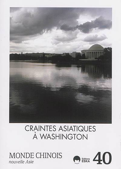 Craintes Asiatiques à Washington