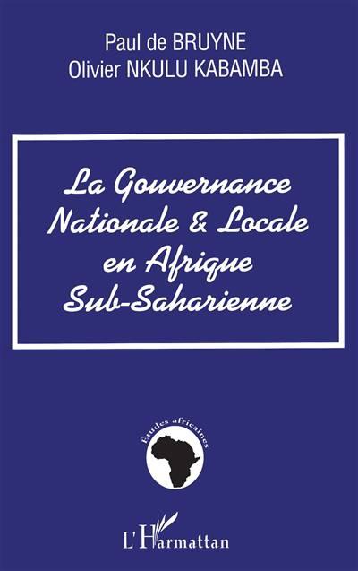 La Gouvernance Nationale Et Locale En Afrique Sub-saharienne