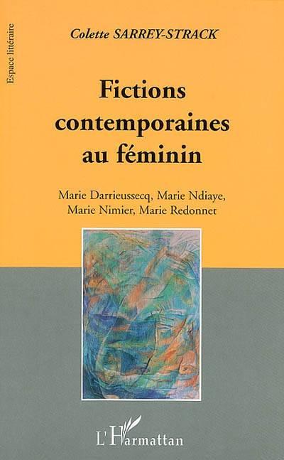 Fictions Contemporaines Au Féminin