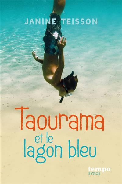 Taourama Et Le Lagon Bleu