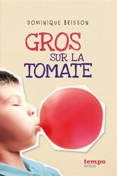 Gros Sur La Tomate