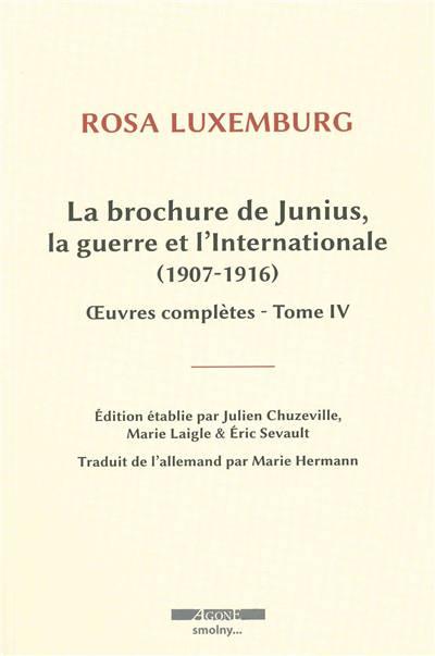La Brochure De Junius Et Autres Textes Sur La Guerre..