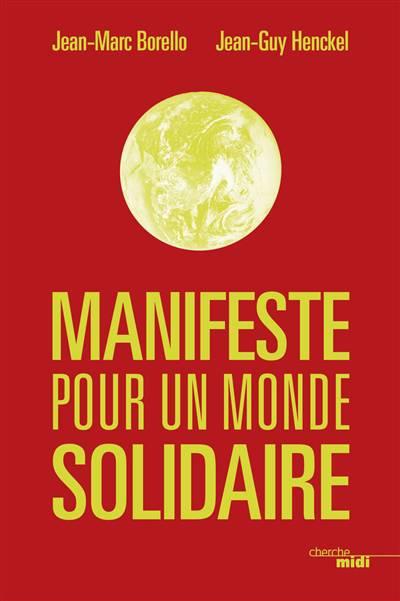 Manifeste Pour Un Monde Solidaire