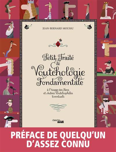 Petit Traité De Voutchologie Fondamentale ; à L'usage Des Fans Et Autres Voutchophiles éventuels