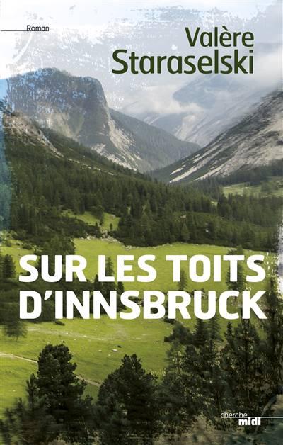 Sur Les Toits D'innsbruck