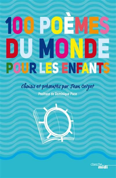 100 Poèmes Du Monde Pour Les Enfants