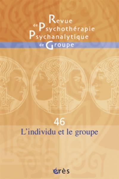 Rppg 46 - L'individu Et Le Groupe