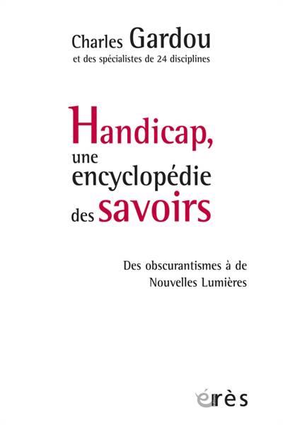 Handicap, Une Encyclopédie Des Savoirs