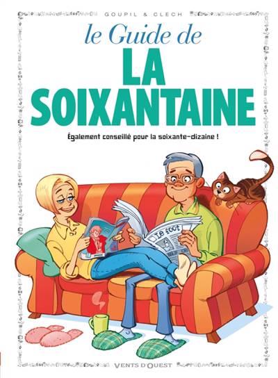 Le Guide De La Soixantaine