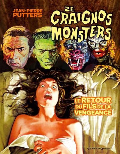 Ze Craignos Monsters ; Le Retour Du Fils De La Vengeance