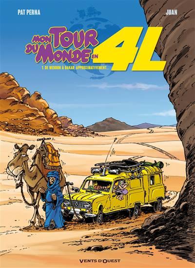 Mon Tour Du Monde En 4l T.1 ; De Meudon à Dakar, Approximativement...