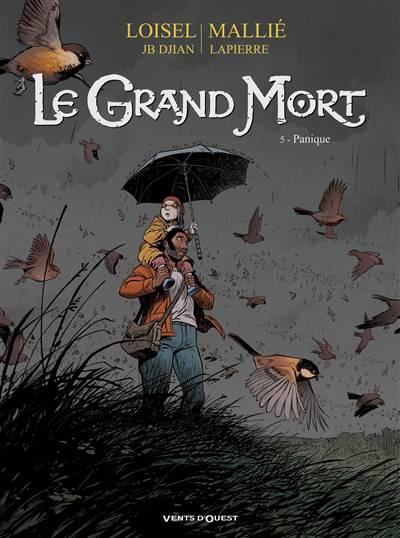 Le Grand Mort T.5 ; Panique