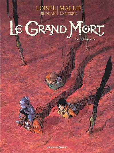 Le Grand Mort T.8 ; Renaissance