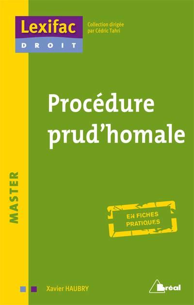 Procédure Prud Homale