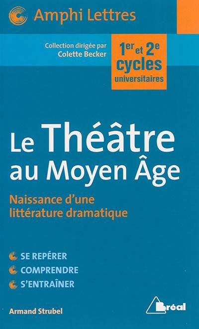 Le Théâtre Au Moyen Age