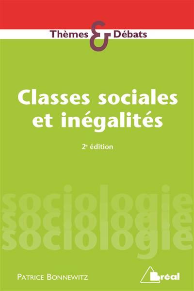 Classes Sociales Et Inégalités ; Stratification Et Mobilité