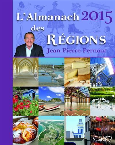 L'almanach Des Régions (édition 2015)