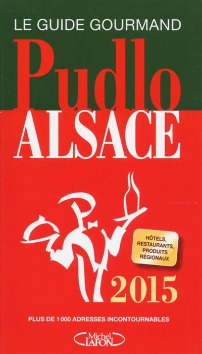 Pudlo Alsace (édition 2015)
