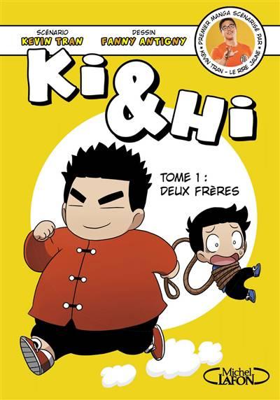 Ki & Hi T.1 ; Deux Frères