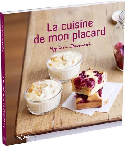 La Cuisine De Mon Placard