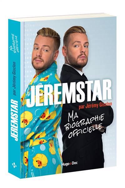 Jeremstar ; Ma Biographie Officielle