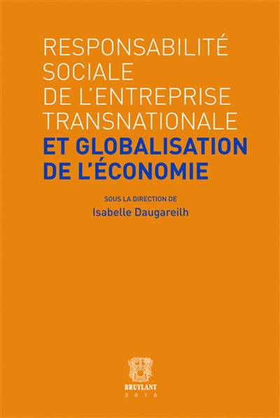 Responsabilité Sociale De L'entreprise Transnationale Et Globalisation De L'économie
