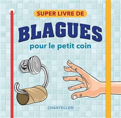 Super Livres De Blagues Pour Le Petit Coin