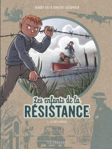 Les Enfants De La Résistance T.5 ; Le Pays Divisé