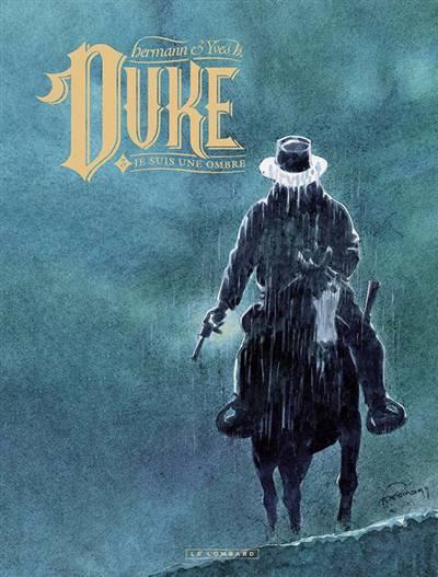 Duke T.3 ; Je Suis Une Ombre