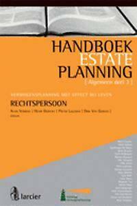 Handboek estate planning 3: Vermogensplanning met effect bij leven