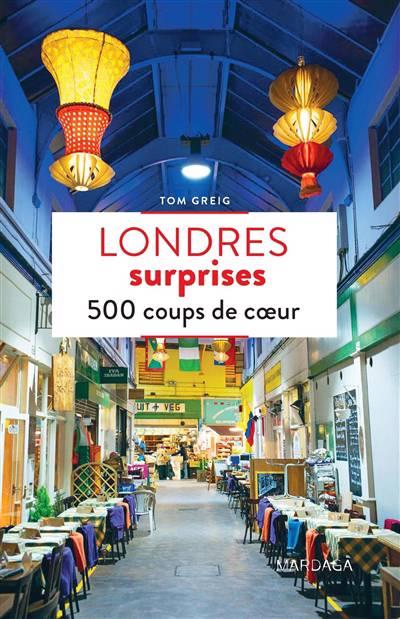 Londres Surprises ; 500 Coups De Coeur