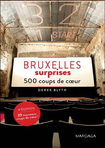 Bruxelles Surprises ; 500 Coups De Coeur (4e édition)