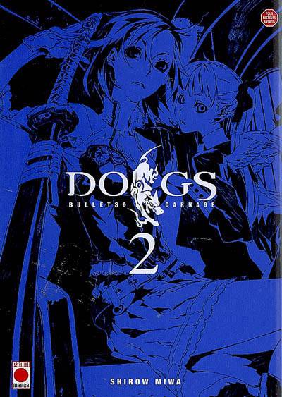 Dogs Bullets & Carnage T.2