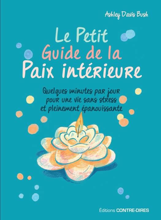 Le Petit Guide de la Paix intérieure