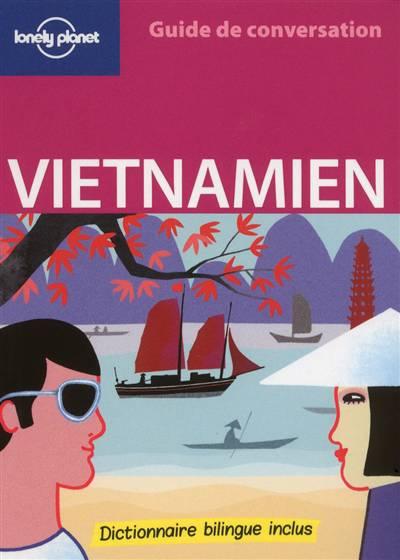Guide De Conversation ; Vietnamien (édition 2011)