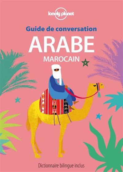 Guide De Conversation ; Arabe Marocain (5e édition)