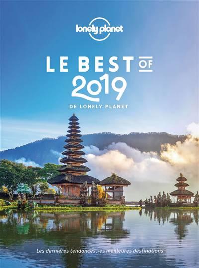 Le Best Of De Lonely Planet (édition 2019)