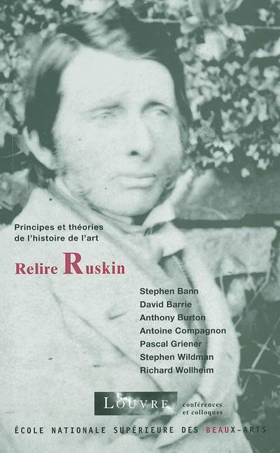 Relire Ruskin Cycle De Conferences